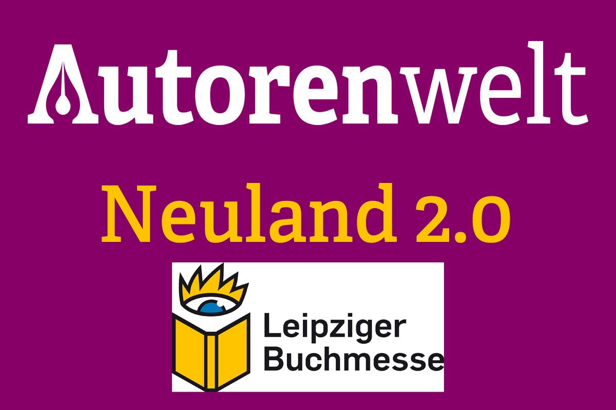 Autorenwelt im Neuland 2.0 auf der Leipziger Buchmese 2018