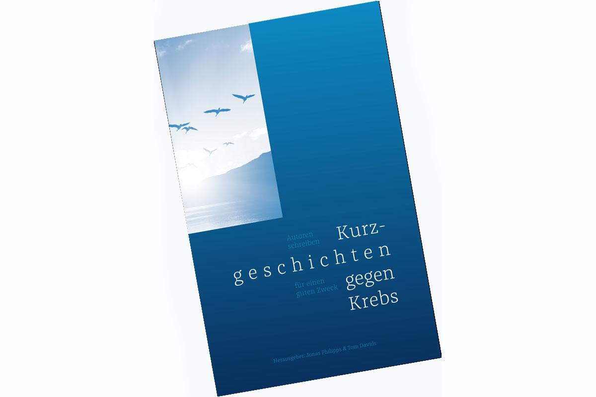 Cover der Anthologie Kurzgeschichten gegen Krebs