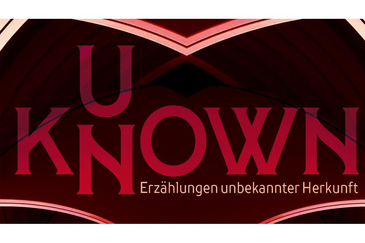 Bild zum Projekt UNKNOWN – Erzählungen unbekannter Herkunft