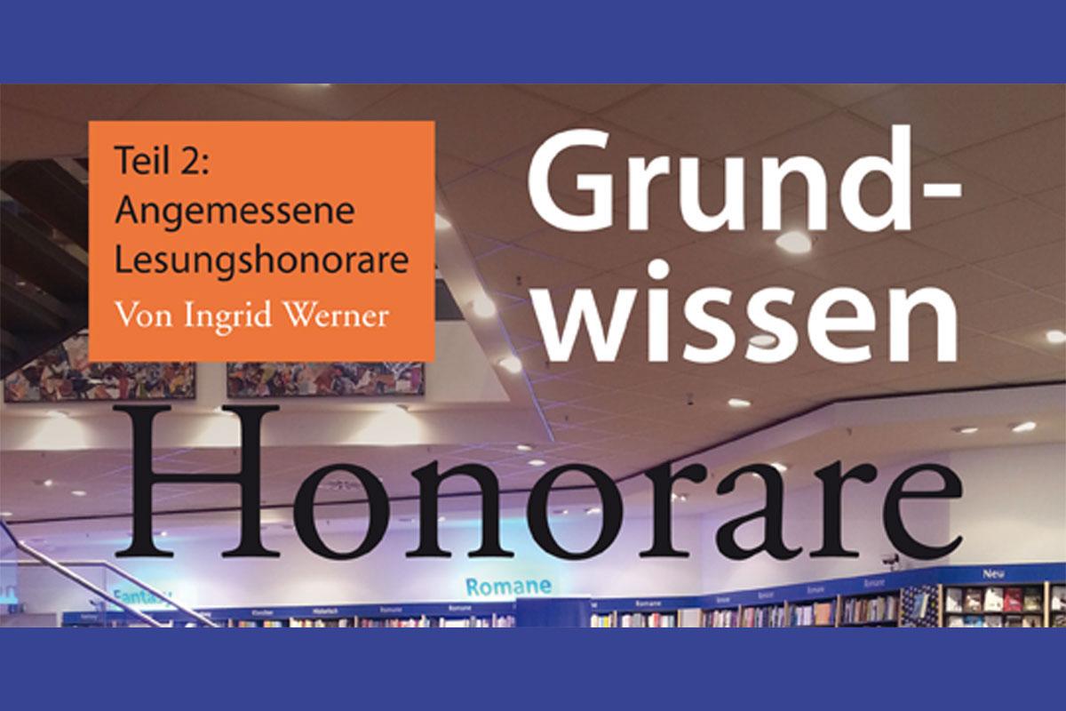 Grundwissen Honorare Teil 2 Autorenwelt